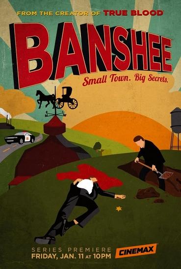 Banshee: Small Town. Big Secrets.