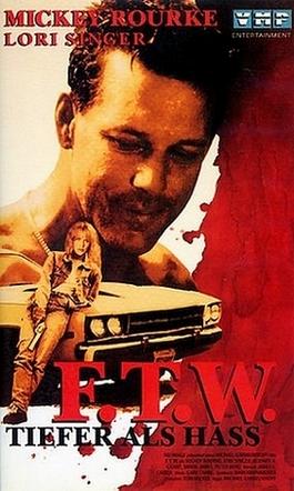 """Das deutsche VHS-Covermotiv von """"F.T.W. – Tiefer als Hass"""""""