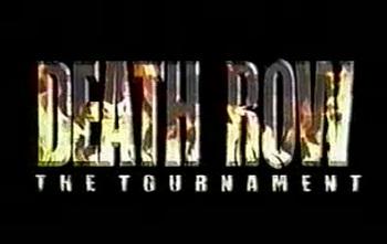 Death Row the Tournament