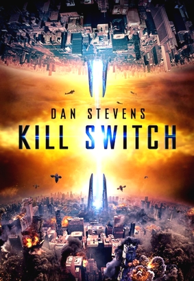 "Ein amerikanisches Postermotiv von ""Kill Switch - Two Worlds Collide""."