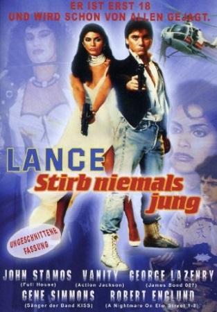 Lance – Stirb niemals jung