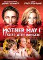 """Mother, may I sleep with Danger?"" (2016)"