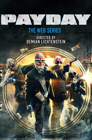 Payday - The Web Series