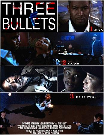 Three Bullets