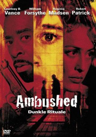 Ambushed Dunkle Rituale mit Robert Patrick