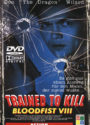Bloodfist 8: Trained to Kill Deutsches Cover