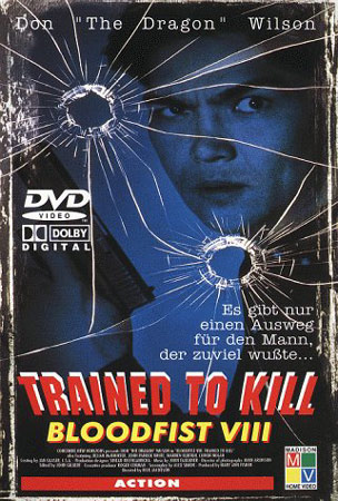 Bloodfist VIII: Trained to Kill Deutsches Cover
