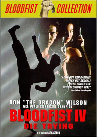 Bloodfist IV mit Don 'the Dragon' Wilson