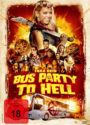 Bus Party to Hell mit Tara Reid