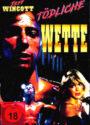 Tödliche Wette aka Deadly Bet mit Gary Daniels DVD Cover