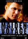 Maiden Voyage Jungfernfahrt in den Tod mit Casper Van Dien