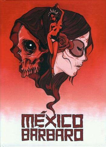México Bárbaro Cover A
