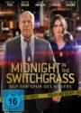 Midnight in the Switchgrass mit Bruce Willis