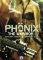 Phönix The Warrior DVD Cover