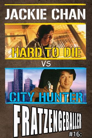 Fratzengeballer - der Actionfreunde Podcast hat City Hunter und Hard to Die von Jackie Chan zum Inhalt