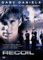 Recoil - Tödliche Vergeltung mit Gary Daniels DVD Cover