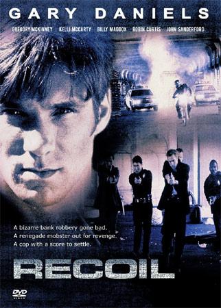 Recoil – Tödliche Vergeltung mit Gary Daniels DVD Cover