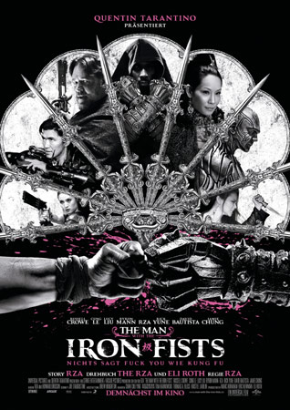 """""""The Man with the Iron Fists"""