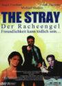 The Stray Der Racheengel mit Michael Madsen DVD Cover