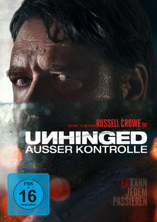 Unhinged - Außer Kontrolle DVD Cover