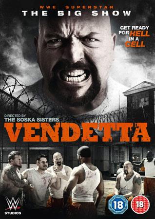 Vendetta Knastaction Mit Wwe S The Big Show Actionfreunde